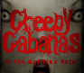 Creepy Cabanas Saturday